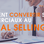 Comment convertir ses commerciaux au social selling