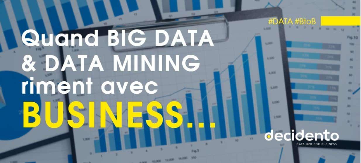 quand big data & data mining riment avec business