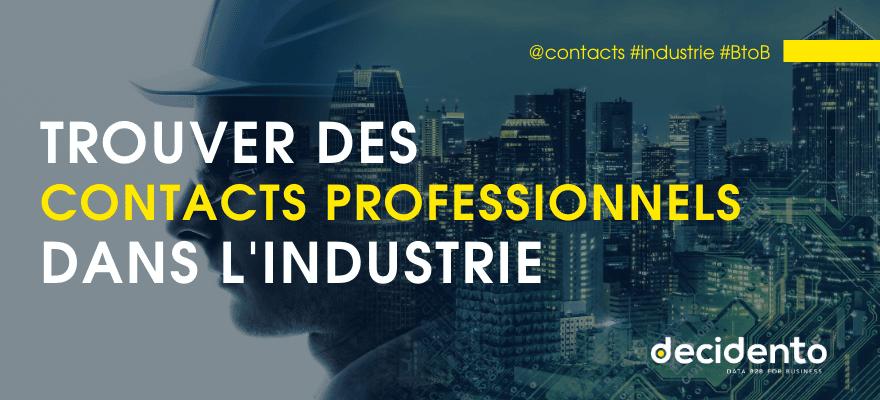 trouver des contacts pro dans l'industrie